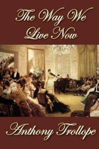 way-we-live-now-anthony-trollope-hardcover-cover-art
