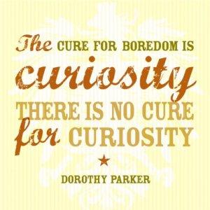 boredom-is-curiosity-curiosity-quote