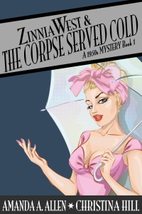 Zinnia-West-&-The-Corpse-Served-Cold,-Book-1